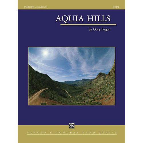 ALFRED PUBLISHING FAGAN GARY - AQUIA HILLS - SYMPHONIC WIND BAND