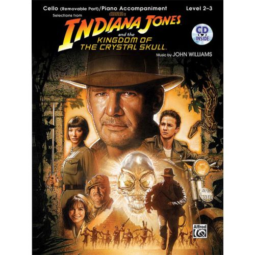 ALFRED PUBLISHING WILLIAMS JOHN - INDIANA JONES - CRYSTAL SKULL + CD - CELLO AND PIANO