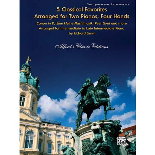 ALFRED PUBLISHING SIMM R. - 5 CLASSICAL FAVOURITES - PIANO DUET