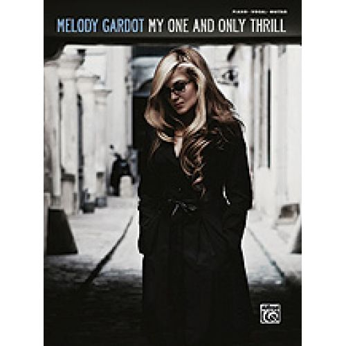 ALFRED PUBLISHING GARDOT MELODY - MY ONE AND ONLY THRILL - PVG