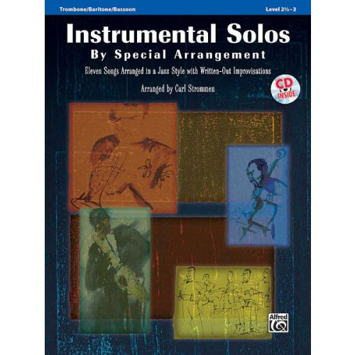 ALFRED PUBLISHING STROMMEN CARL - INST SOLOS BY SPECIAL ARRANGEMENT + CD - TROMBONE AND PIANO