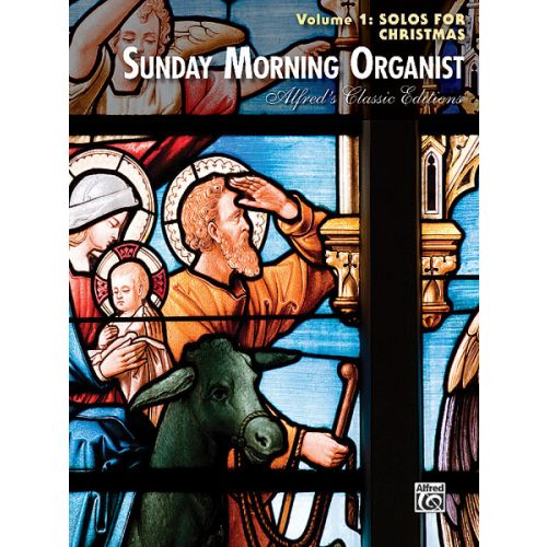 ALFRED PUBLISHING SUNDAY MORNING ORGANIST 1 - ORGAN