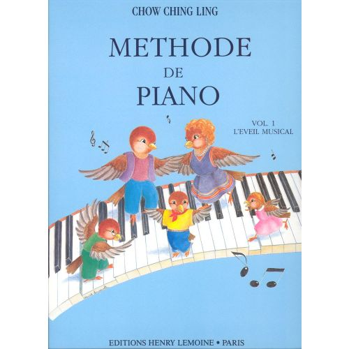 LEMOINE CHOW CHING-LING - METHODE DE PIANO VOL.1 - PIANO