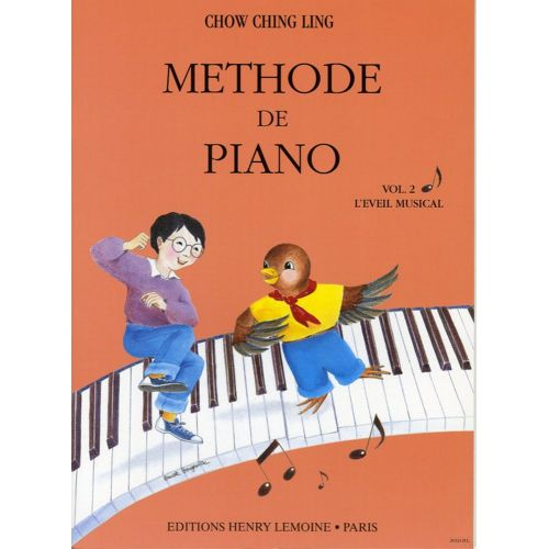 LEMOINE CHOW CHING-LING - METHODE DE PIANO VOL.2 - PIANO