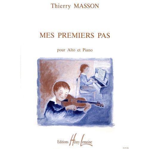 LEMOINE MASSON THIERRY - MES PREMIERS PAS - ALTO, PIANO