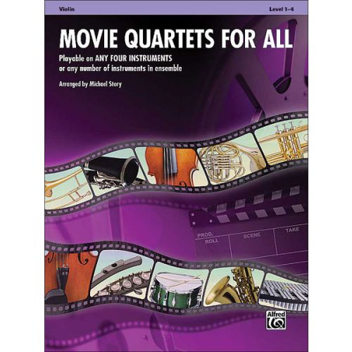 ALFRED PUBLISHING STORY MICHAEL - MOVIE QUARTETS FOR ALL - VIOLIN