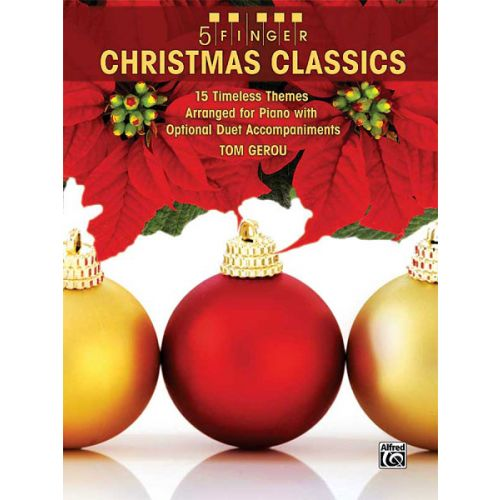 ALFRED PUBLISHING GEROU TOM - 5 FINGER CHRISTMAS CLASSICS PIANO - PIANO SOLO