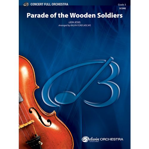 ALFRED PUBLISHING JESSEL - PARADE OF WOODEN SOLDIERS - FULL ORCHESTRA
