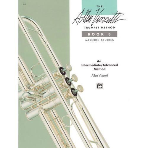 ALFRED PUBLISHING VIZZUTTI ALLEN - TRUMPET METHOD BOOK 3 - TRUMPET