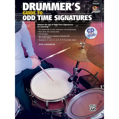 ALFRED PUBLISHING LANDWER RICK - DRUMMERS GUIDE ODD TIME SIG + CD - DRUMS & PERCUSSION