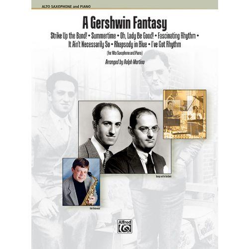 ALFRED PUBLISHING GERSHWIN GEORGE - GERSHWIN FANTASY - SAXOPHONE AND PIANO