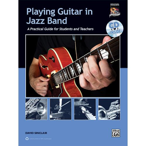 ALFRED PUBLISHING SINCLAIR DAVID - PLAYING GUITAR IN JAZZ BAND - GUITAR