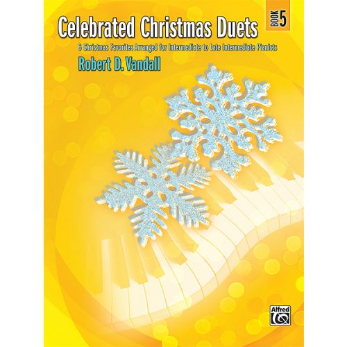 ALFRED PUBLISHING VANDALL ROBERT D. - CELEBRATED CHRISTMAS DUETS 5 - PIANO DUET