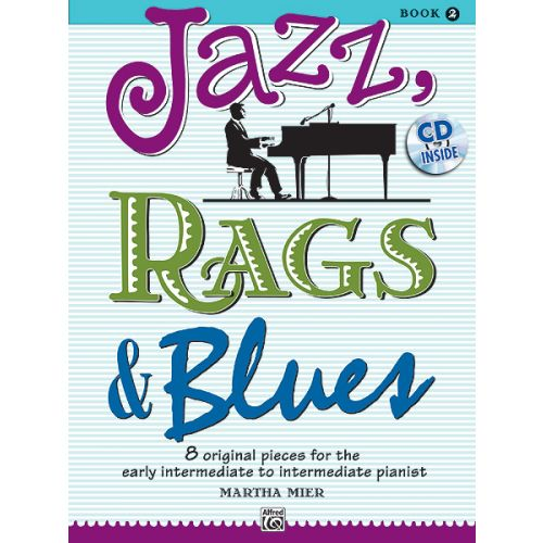 ALFRED PUBLISHING MIER MARTHA - JAZZ RAGS AND BLUES 2 - PIANO
