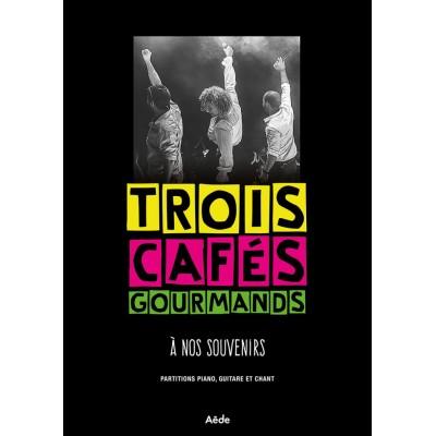AEDE MUSIC TROIS CAFES GOURMANDS - A NOS SOUVENIRS - PVG