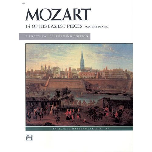 ALFRED PUBLISHING MOZART WOLFGANG AMADEUS - 14 OF HIS EASIEST PIECES - PIANO