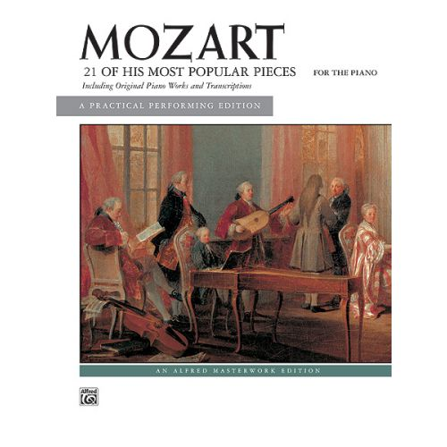 ALFRED PUBLISHING MOZART WOLFGANG AMADEUS - 21 OF HIS MOST POPULAR PIECES - PIANO