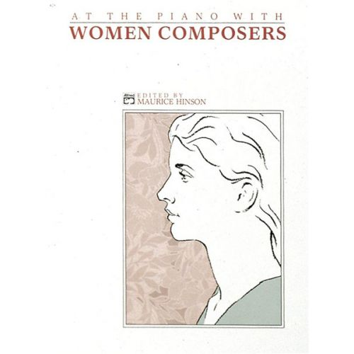 ALFRED PUBLISHING HINSON MAURICE - AT THE PIANO WITH WOMEN COMPOSERS - PIANO