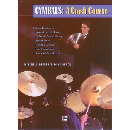 ALFRED PUBLISHING PETERS M AND BLACK D - CYMBALS: A CRASH COURSE - PERCUSSION