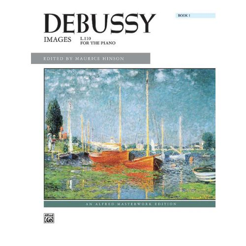 ALFRED PUBLISHING DEBUSSY CLAUDE - IMAGES VOLUME 1 - PIANO