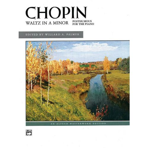 ALFRED PUBLISHING CHOPIN FREDERIC - WALTZ IN A MINOR - PIANO SOLO