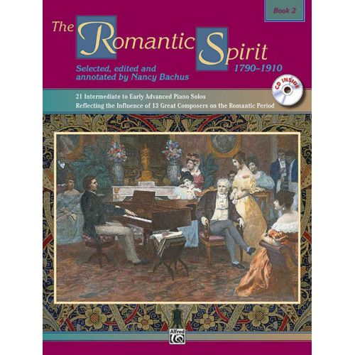 ALFRED PUBLISHING BACHUS NANCY - ROMANTIC SPIRIT BOOK 2 - PIANO