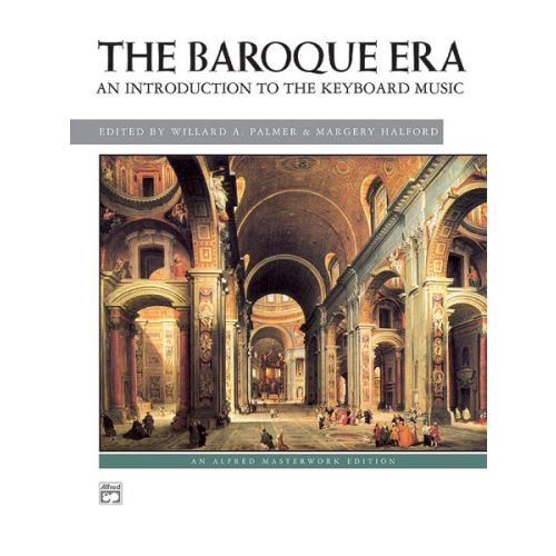 ALFRED PUBLISHING PALMER W AND HALFORD M - INTRODUCTION TO THE BAROQUE ERA - PIANO