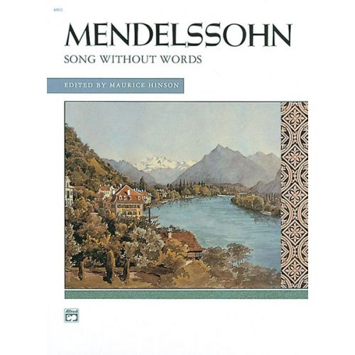 ALFRED PUBLISHING MENDELSSOHN-BARTHOLDY FLIX - SONGS WITHOUT WORDS COMPLETE - PIANO