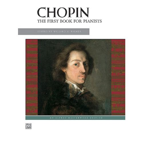ALFRED PUBLISHING CHOPIN FREDERIC - FIRST BOOK FOR PIANISTS - PIANO