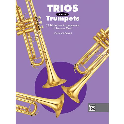 ALFRED PUBLISHING CACAVAS JOHN - TRIOS FOR TRUMPETS - TRUMPET