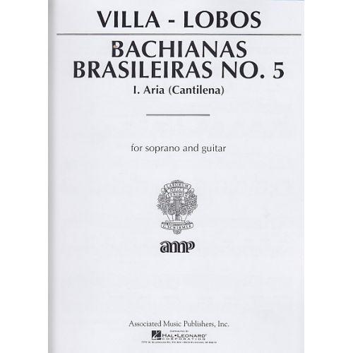 SCHIRMER VILLA-LOBOS - BACHIANAS BRASILEIRAS N°5 - I. ARIA (CANTILENA) - SOPRANO ET GUITARE
