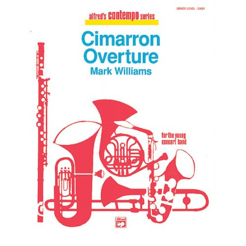 ALFRED PUBLISHING WILLIAMS JOHN - CIMARRON OVERTURE - SYMPHONIC WIND BAND