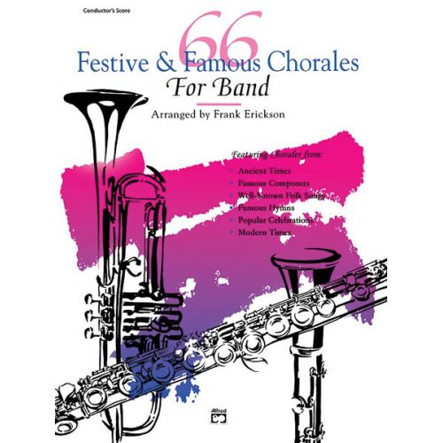 ALFRED PUBLISHING ERICKSON FRANK - 66 FESTIVE AND FAMOUS CHORALES - BASS CLARINET