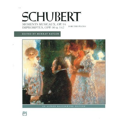 ALFRED PUBLISHING SCHUBERT FRANZ - MOMENTS MUSICAUX OP 94 , IMPROMPTUS OP.90 - PIANO