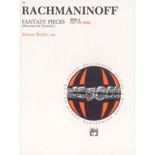 ALFRED PUBLISHING RACHMANINOV SERGEI - FANTASY PIECES, OP3 - PIANO SOLO