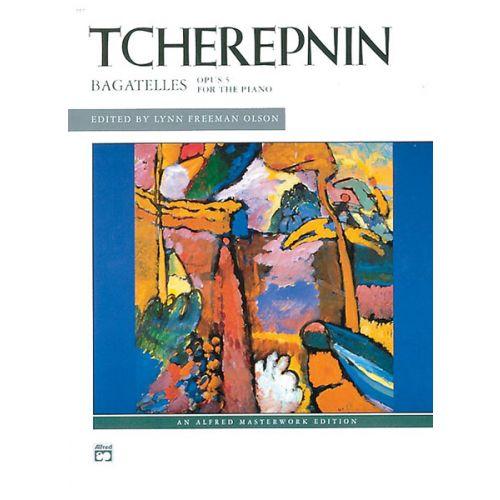 ALFRED PUBLISHING TCHEREPNINE ALEXANDRE - BAGATELLES, OP5 - PIANO SOLO