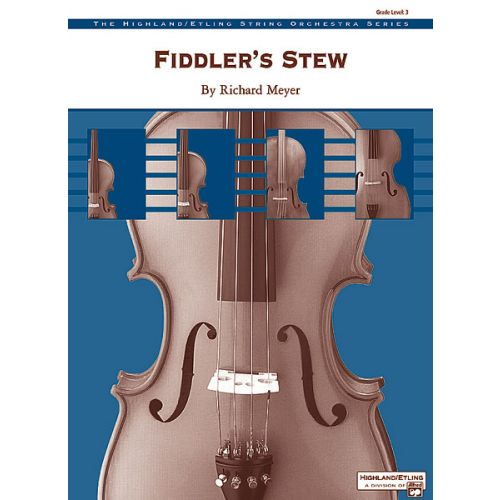 ALFRED PUBLISHING MEYER RICHARD - FIDDLER'S STEW - STRING ORCHESTRA