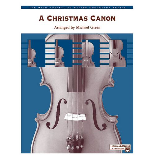 ALFRED PUBLISHING GREEN MICHAEL - CHRISTMAS CANON, A - STRING ORCHESTRA