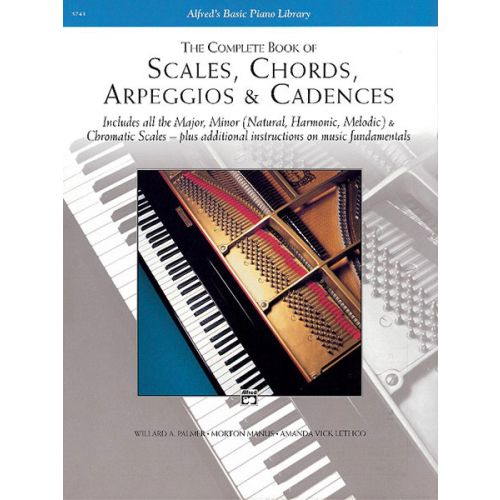 ALFRED PUBLISHING PALMER MANUS AND LETHCO - THE COMPLETE BOOK OF SCALES, CHORDS - PIANO
