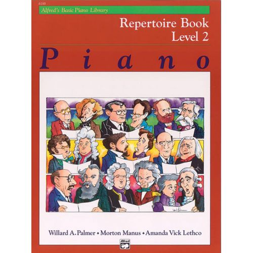 ALFRED PUBLISHING PALMER MANUS AND LETHCO - ALFRED'S BASIC PIANO REPERTOIRE LEVEL 2 - PIANO