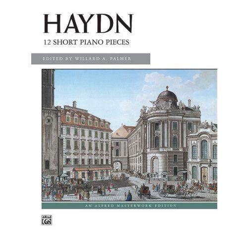 ALFRED PUBLISHING HAYDN FRANZ JOSEPH - 12 SHORT PIANO PIECES - PIANO