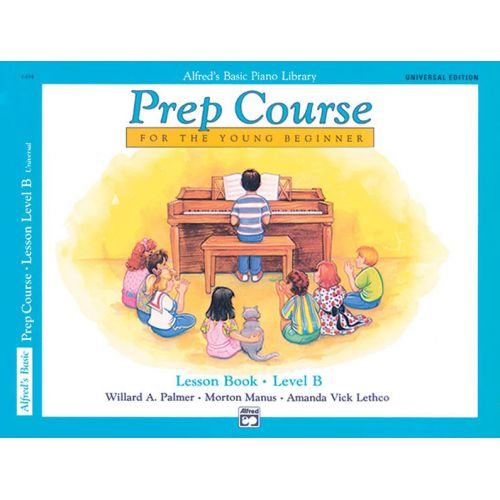 ALFRED PUBLISHING PALMER MANUS AND LETHCO - ALFRED PREP COURSE LESSON BOOK LEVEL B - PIANO