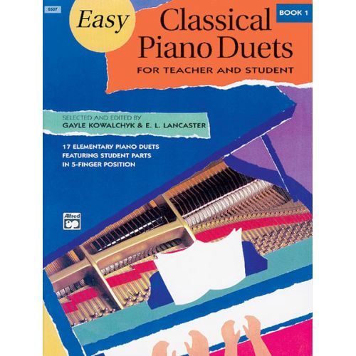 ALFRED PUBLISHING KOWALCHYK AND LANCASTER - EASY CLASSICAL PIANO DUETS BOOK 1 - PIANO DUET