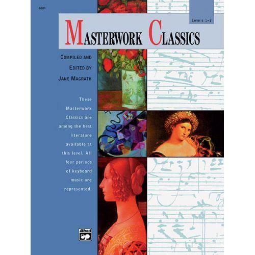 ALFRED PUBLISHING MAGRATH JANE - MASTERWORK CLASSICS LEVEL 1-2 + CD - PIANO
