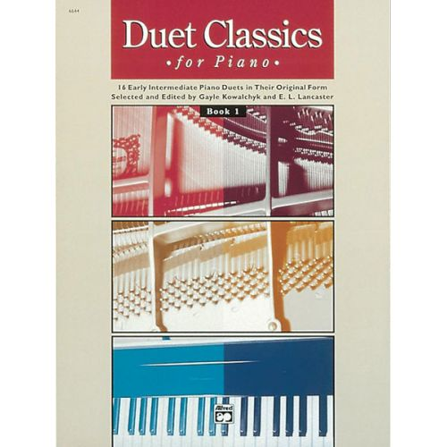 ALFRED PUBLISHING KOWALCHYK AND LANCASTER - DUET CLASSICS FOR PIANO BOOK 1 - PIANO DUET