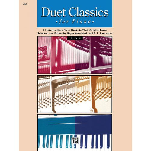 ALFRED PUBLISHING KOWALCHYK AND LANCASTER - DUET CLASSICS FOR PIANO BOOK 2 - PIANO DUET