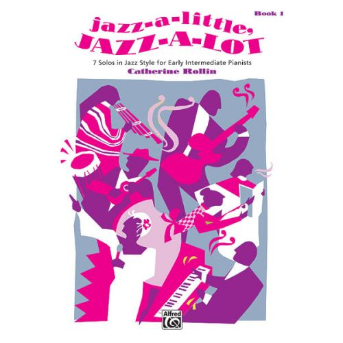 ALFRED PUBLISHING JAZZ-A-LITTLE JAZZ-A-LOT 1 - PIANO SOLO