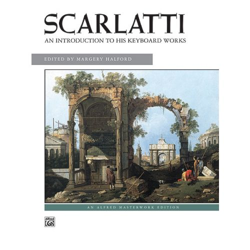 ALFRED PUBLISHING SCARLATTI - AN INTRODUCTION TO HIS KEYBOARD WORKS - PIANO SOLO