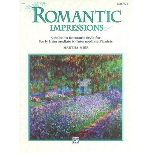 ALFRED PUBLISHING MIER MARTHA - ROMANTIC IMPRESSIONS BOOK 1 - PIANO