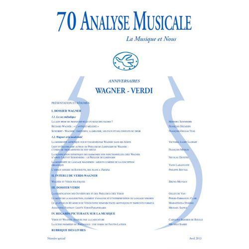REVUE ANALYSE MUSICALE ANALYSE MUSICALE N°70 - SPECIAL ANNIVERSAIRE WAGNER VERDI